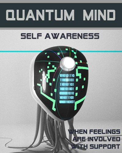 Full when feelings are involved with support quantum mind self awareness