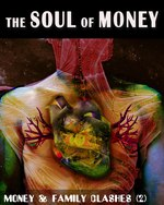 Feature thumb money and family clashes part 2 the soul of money
