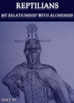 Feature thumb reptilians my relationship with aloneness part 59