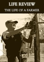 Feature thumb life review the life of a farmer
