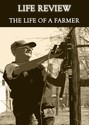 Tile life review the life of a farmer