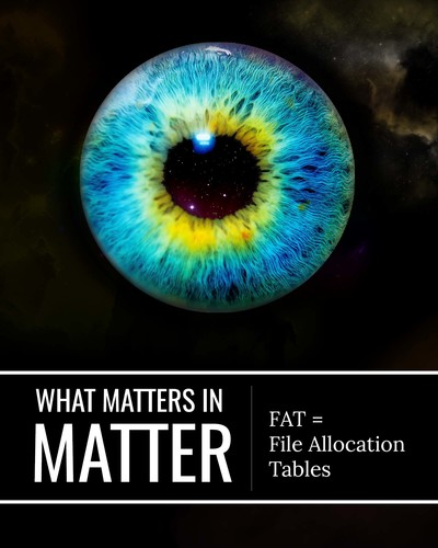 Full fat file allocation tables what matters in matter