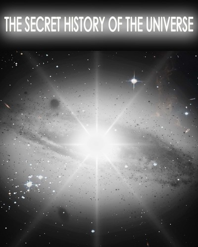 Full the secret history of the universe preview