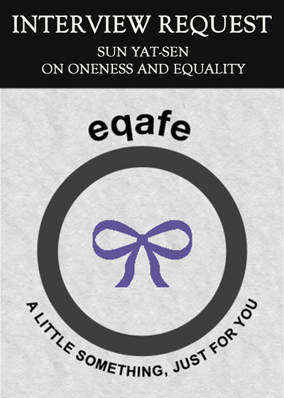 Full interview request sun yat sen on oneness and equality
