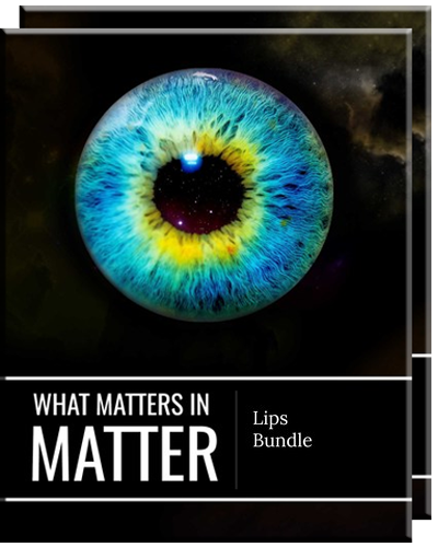 Full lips bundle what matters in matter