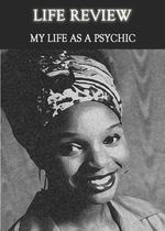 Feature thumb life review my life as a psychic