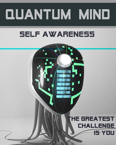 Full the greatest challenge is you quantum mind self awareness