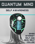 Feature thumb when internet self and real self collide quantum mind self awareness