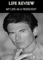 Feature thumb life review my life as a president