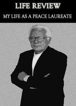 Feature thumb life review my life as a peace laureate