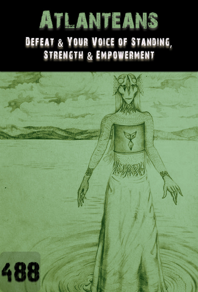 Full defeat your voice of standing strength empowerment atlanteans part 488