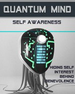 Feature thumb hiding self interest behind benevolence quantum mind self awareness