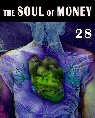 Full the soul of money how the mind and money consequentially translate physicality part 28