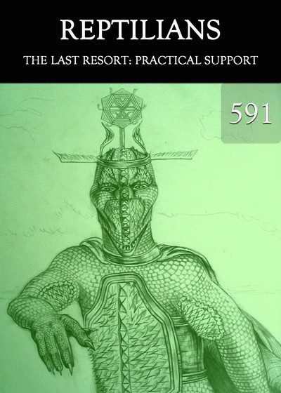 Full the last resort practical support reptilians part 591
