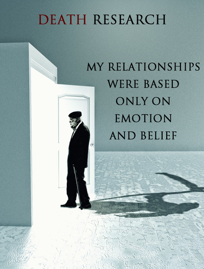 Full my relationships were based only on emotion and belief death research