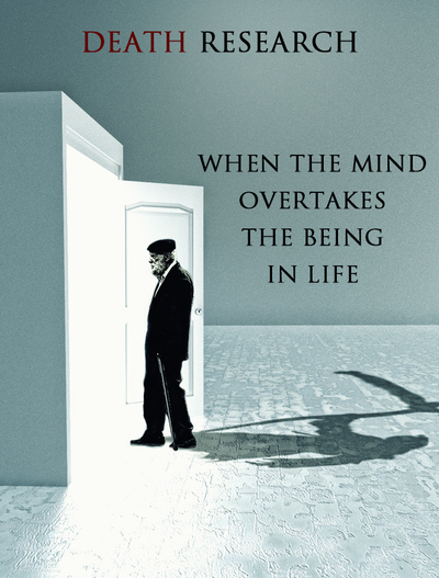 Full when the mind overtakes the being in life death research