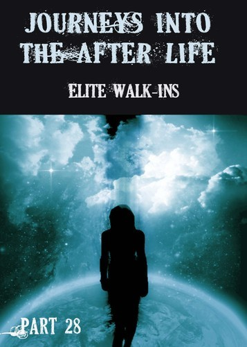 Full journeys into the afterlife elite walk ins part 28