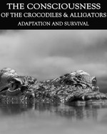 Feature thumb adaptation and survival the consciousness of the crocodiles alligators