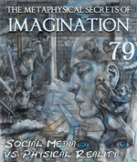 Feature thumb social media vs physical reality the metaphysical secrets of imagination part 79