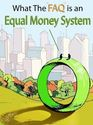 Tile what the faq is equal money system volume 1