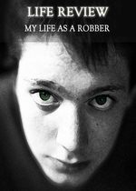 Feature thumb life review my life as a robber