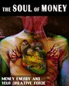 Tile money energy and your creative force the soul of money