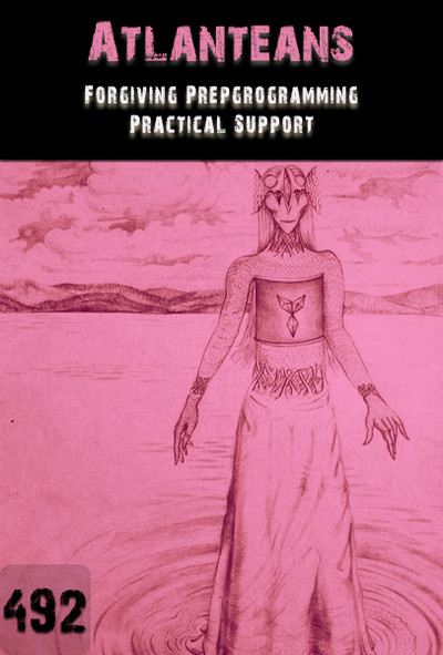 Full forgiving preprogramming practical support atlanteans part 492