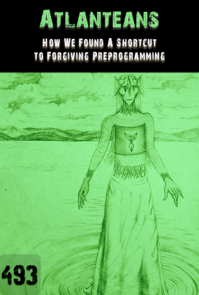 Full how we found a shortcut to forgiving preprogramming atlanteans part 493