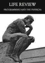 Feature thumb programming and the physical life review