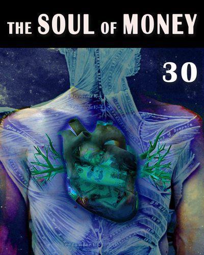 Full the soul of money individual and collective global responsibility part 30