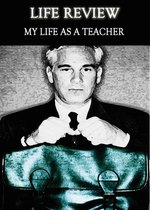 Feature thumb life review my life as a teacher