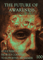 Feature thumb guile personality from sly cunning to supportive awareness the future of awareness part 100