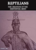 Feature thumb reptilians the creation of the existential mind part 80
