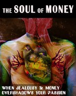 Feature thumb when jealousy and money overshadows your passion the soul of money