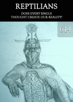 Feature thumb does every single thought create our reality reptilians part 614