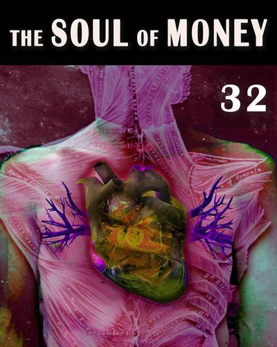 Full the soul of money fear and the law of attraction part 32