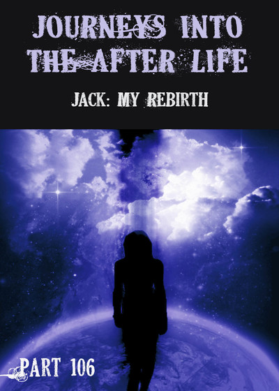 Full jack my rebirth journeys into the afterlife part 106