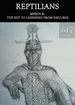 Feature thumb marduk the key to learning from failures reptilians part 617
