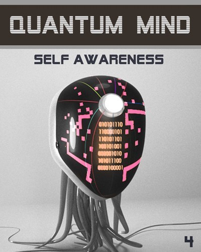 Full quantum mind self awareness step 4