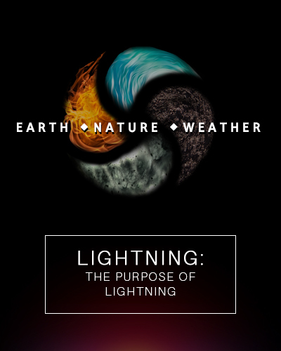 Full lightning the purpose of lightning earth nature weather
