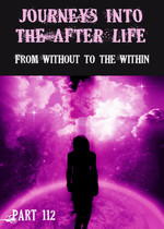 Feature thumb from without to the within journeys into the afterlife part 112