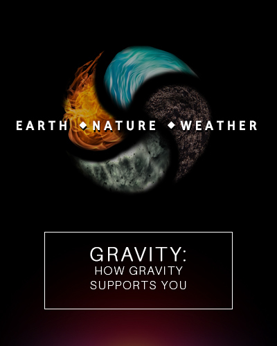 Full gravity how gravity supports you earth nature and weather