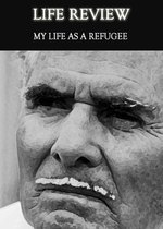 Feature thumb life review my life as a refugee