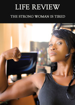 Feature thumb the strong woman is tired life review