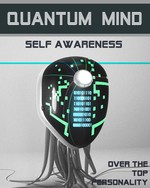 Feature thumb over the top personality quantum mind self awareness