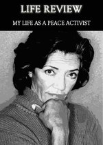 Feature thumb life review my life as a peace activist