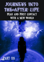Feature thumb fear and first contact with a new world journeys into the afterlife part 118