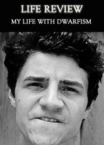 Feature thumb life review my life with dwarfism