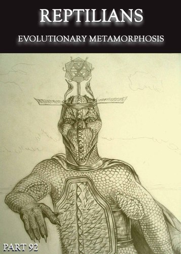 Full reptilians evolutionary metamorphosis part 92