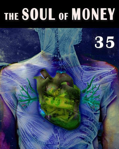 Full the soul of money the oneness and consequence of the existential bodies part 35